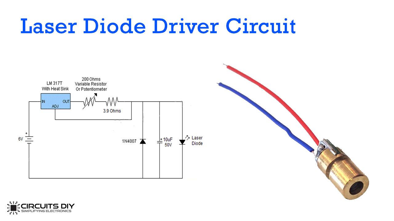 [DIAGRAM_5NL]  Laser Diode Driver Using LM317 Voltage Regulator IC | Laser Diode Wiring Diagram |  | Circuits DIY