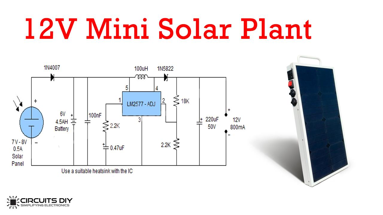 Mini Solar Plant Using Lm2577 Voltage Regulator Ic