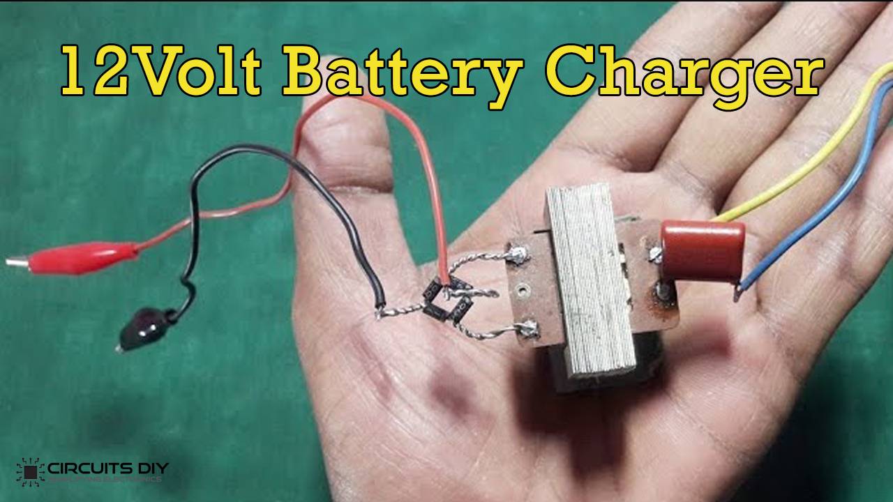 How To Make A 12v Battery Charger At